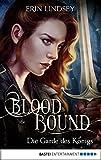Bloodbound - Die Garde des Königs: Roman (Alix Black 1) (German Edition)