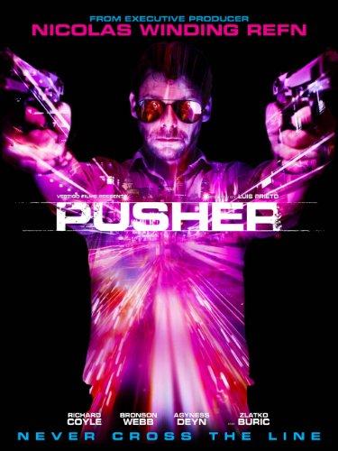 Pusher (Pusher 3)