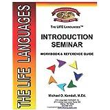 LIFE Languages INTRODUCTION SEMINAR (LIFE Languages Study Series)