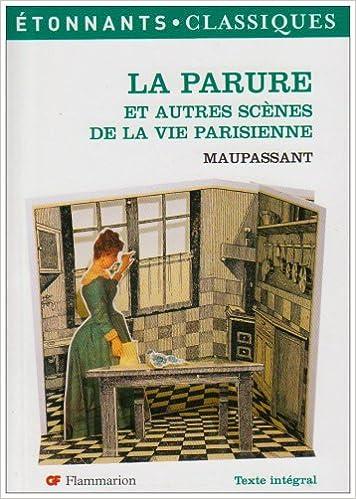 Livre La Parure : Et autres scènes de la vie parisienne pdf, epub