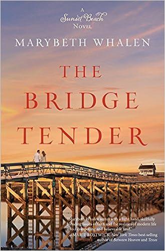 The Bridge Tender (Sunset Beach: Thorndike Press Large Print Clean Reads)