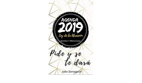 Agenda 2019 Ley de la Atracción: Decretos y Afirmaciones ...