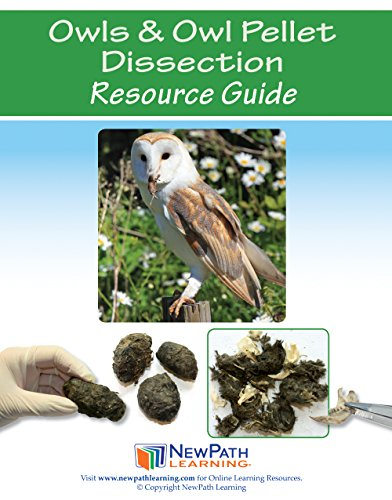(Owls and Owl Pellet Dissection Resource Guide - Self-Directed Readings, Illustrated Explanations)