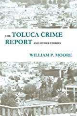 The Toluca Crime Report and Other Stories Paperback