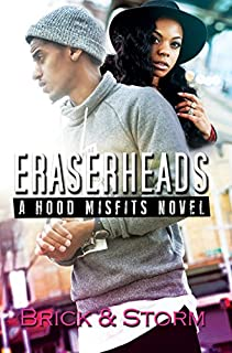 Book Cover: Eraserheads: A Hood Misfits Novel
