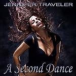 A Second Dance | Jennifer Traveler