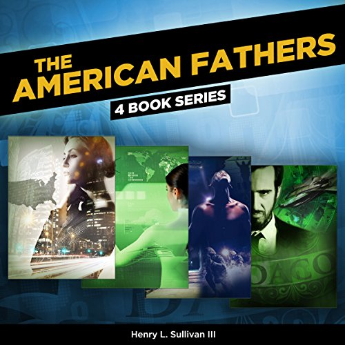 The American Fathers: 4 Book Series by Sullivan Serials