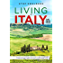 """Living in Italy: the Real Deal - Hilarious Expat Adventures - """"A unique introduction to 'the Italian way"""""""