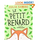 Le petit renard (French Edition)