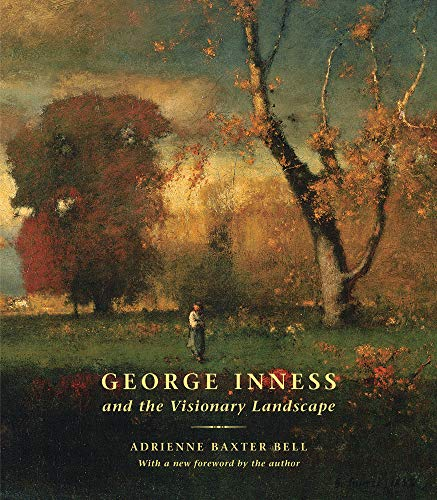 Painters Landscape (George Inness and the Visionary Landscape)