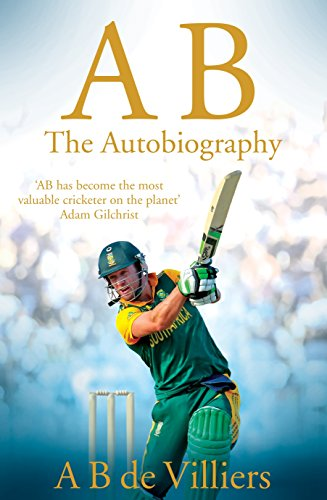 AB de Villiers - The Autobiography (Best South African Cricketers)