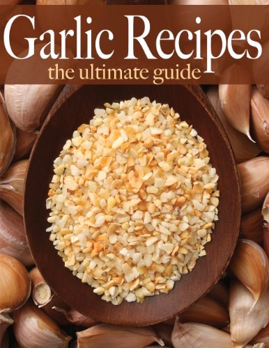 Garlic Recipes - The Ultimate Guide by [Ingelleri, Amanda, Books, Encore]