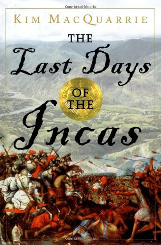 Read Online The Last Days of the Incas PDF