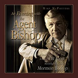 An Evening with the Agent Bishop