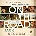On the Road: 50th Anniversary Edition Hörbuch von Jack Kerouac Gesprochen von: Will Patton