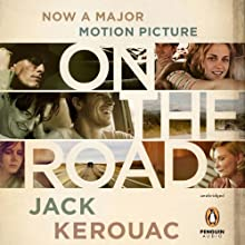 On the Road: 50th Anniversary Edition Audiobook by Jack Kerouac Narrated by Will Patton