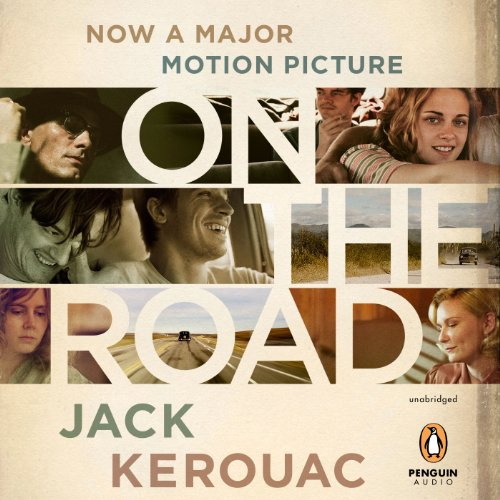 On the Road: 50th Anniversary Edition (First Edition On The Road Jack Kerouac)