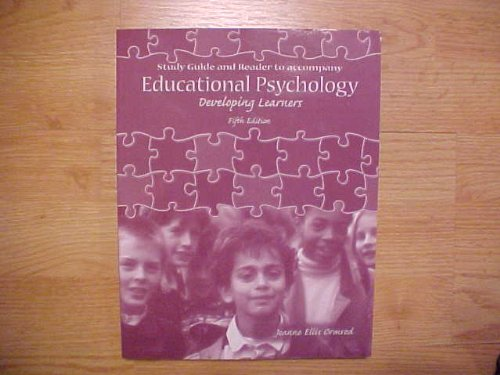 Study Guide and Reader to Accompany  Educational Psychology Developing Learners