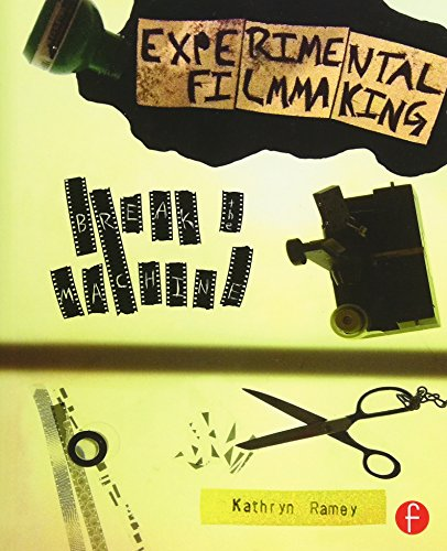 Experimental Filmmaking: BREAK THE MACHINE