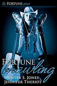 Fortune Brawling (The Fortune Series Book 2) by [Jones, Hunter S., Theriot, Jennifer]