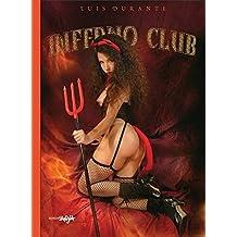 Inferno Club by Luis Durante (2007-09-01)