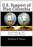 U. S. Support of Plan Colombia, Stephen E. Flynn, 146352787X
