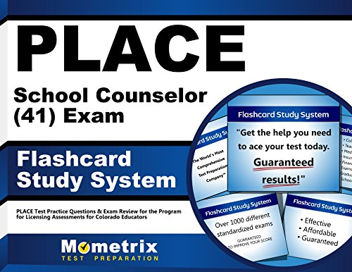PLACE School Counselor (41) Exam Flashcard Study System: PLACE Test Practice Questions & Exam Review for the Program for Licensing Assessments for Colorado Educators (Cards)
