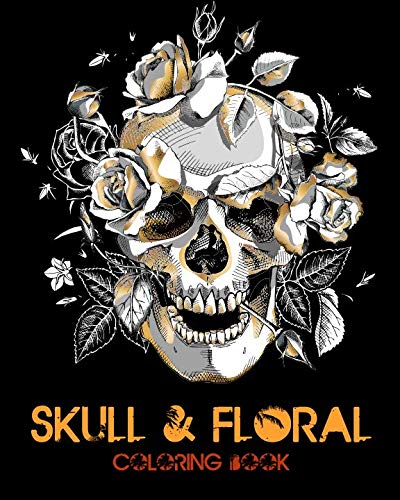 Skull and Floral Adult Coloring Books: Coloring Books For Adults Featuring Stress Relieving Sugar -