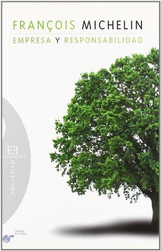 Descargar Libro Empresa Y Responsabilidad: Conversaciones Con Ivan Levaï E Yves Messarovitch François Michelin