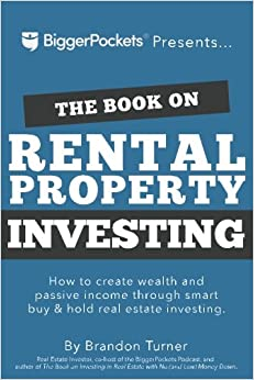The Book on Rental Property Investing: How to Create Wealth and ...
