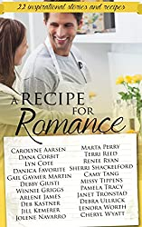 A Recipe for Romance: A collection of 22 inspirational stories and recipes