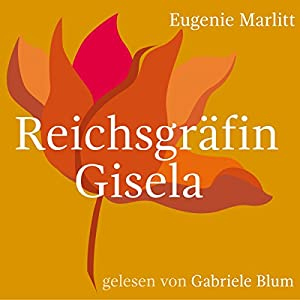 Reichsgräfin Gisela Hörbuch