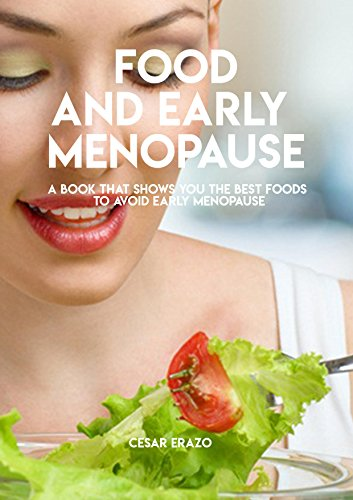 Early Menopause Shows Foods Avoid ebook product image