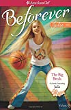 The Big Break: A Julie Classic Volume 1 (American Girl Beforever Classic)