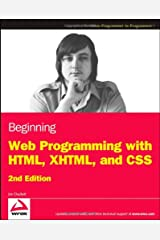 Beginning Web Programming with HTML, XHTML, and CSS Paperback