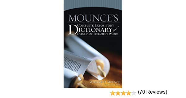 Mounces complete expository dictionary of old and new testament mounces complete expository dictionary of old and new testament words kindle edition by zondervan religion spirituality kindle ebooks amazon fandeluxe PDF