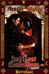 Indulgent Confessions Kindle Edition