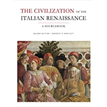 The Civilization of the Italian Renaissance: A Sourcebook, Second Edition