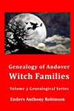 img - for Genealogy of Andover Witch Families (Genealogical Series) (Volume 3) book / textbook / text book