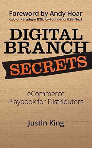 Digital Branch Secrets: eCommerce Playbook for Distributors