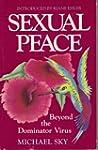 Sexual Peace: Beyond the Dominator Virus