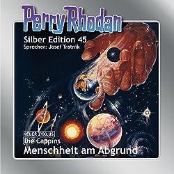 Menschheit am Abgrund (Perry Rhodan Silber Edition 45)