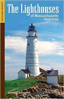 The Lighthouses of Massachusetts
