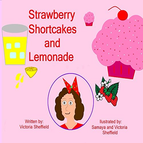 Strawberry Shortcakes & Lemonade
