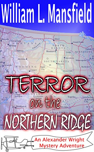 Terror on the Northern Ridge by William Mansfield