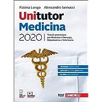 Unitutor Medicina 2020. Test di ammissione per Medicina e chirurgia, Odontoiatria, Veterinaria. Con e-book
