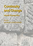 Continuity and Change: Gestalt Therapy Now, Dan Bloom, Philip Brownell, 1443832871