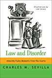 img - for Law and Disorder: Absurdly Funny Moments from the Courts book / textbook / text book
