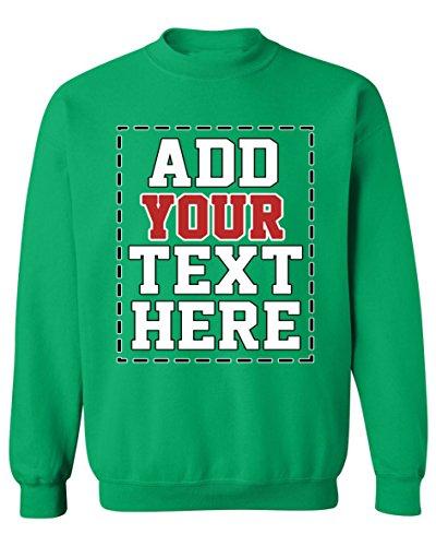 Design Your OWN Personalized Sweatshirt - Custom Sweatshirts for Men & Women Irish Green