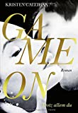 Game on - Trotz allem du (Game-on-Reihe, Band 4)